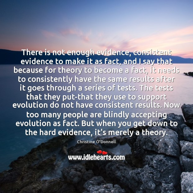 There is not enough evidence, consistent evidence to make it as fact, Image
