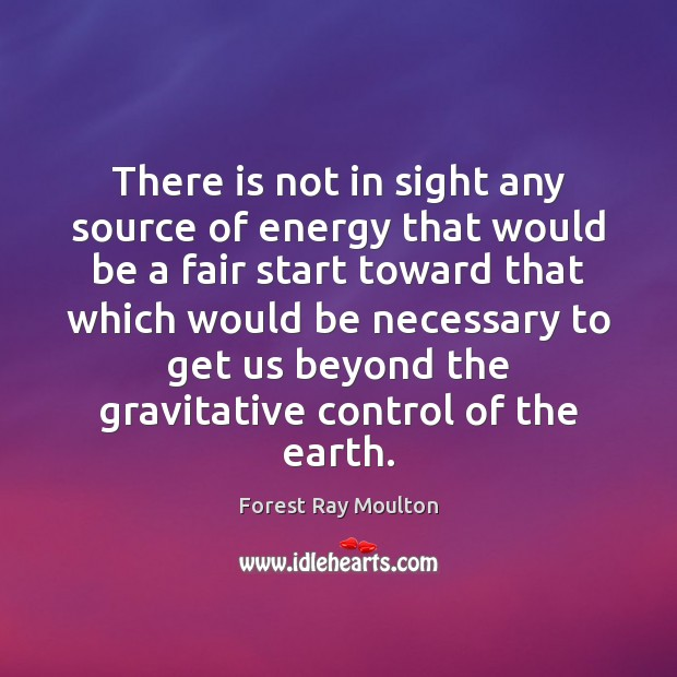 There is not in sight any source of energy that would be Image
