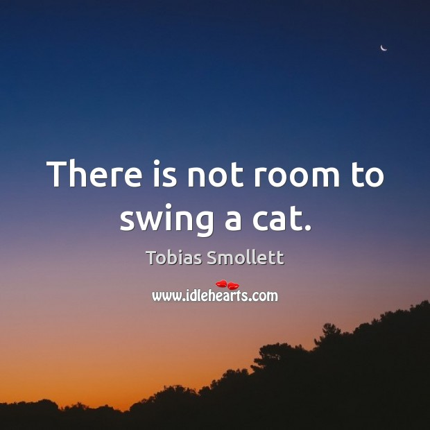 Image, There is not room to swing a cat.