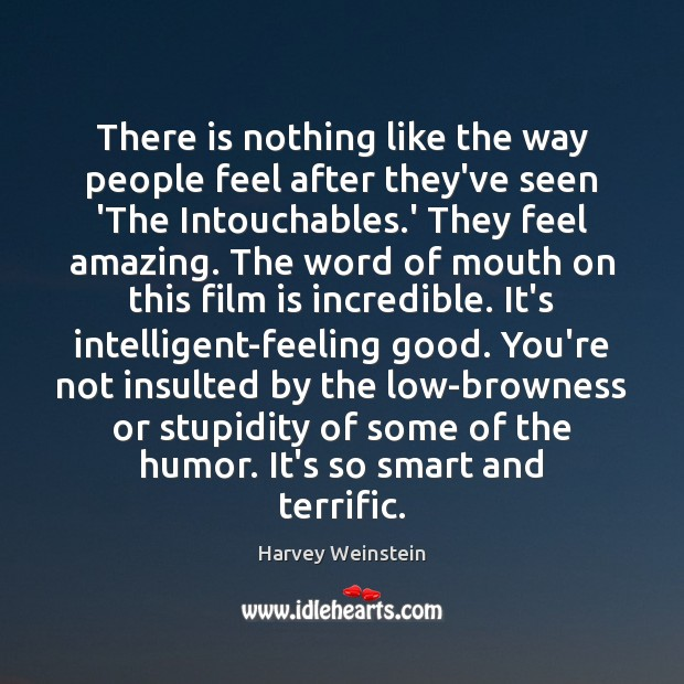 There is nothing like the way people feel after they've seen 'The Image