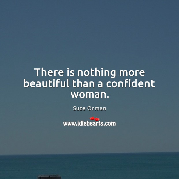 Image, There is nothing more beautiful than a confident woman.