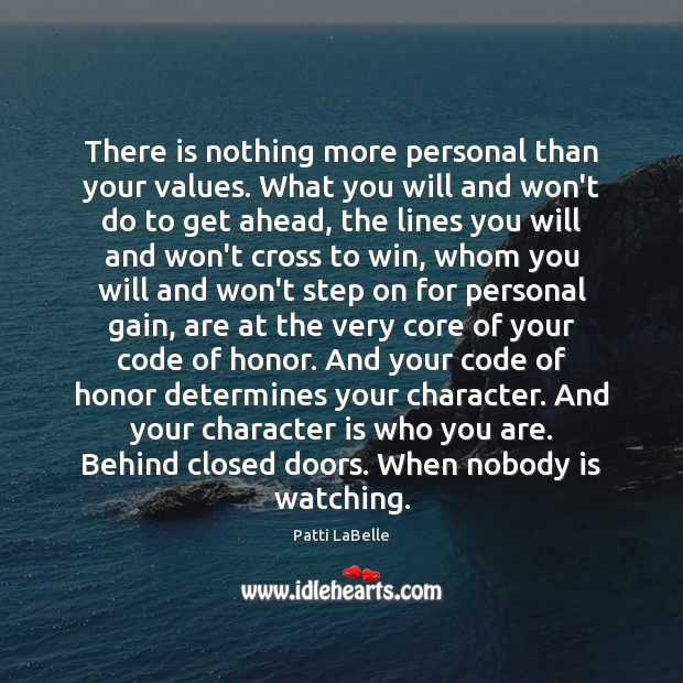 Image, There is nothing more personal than your values. What you will and