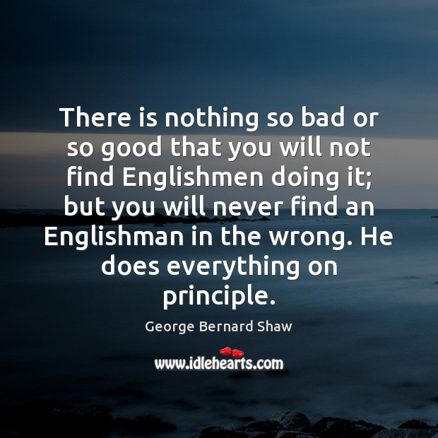 There is nothing so bad or so good that you will not Image