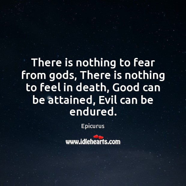 Image, There is nothing to fear from gods, There is nothing to feel