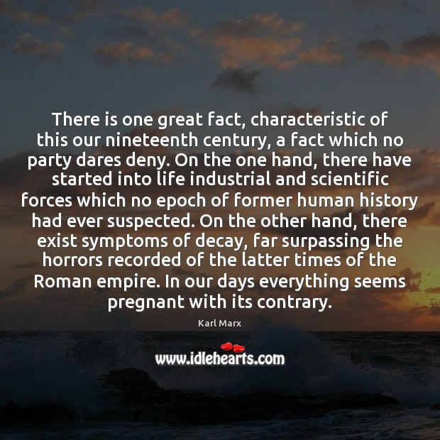 Image, There is one great fact, characteristic of this our nineteenth century, a