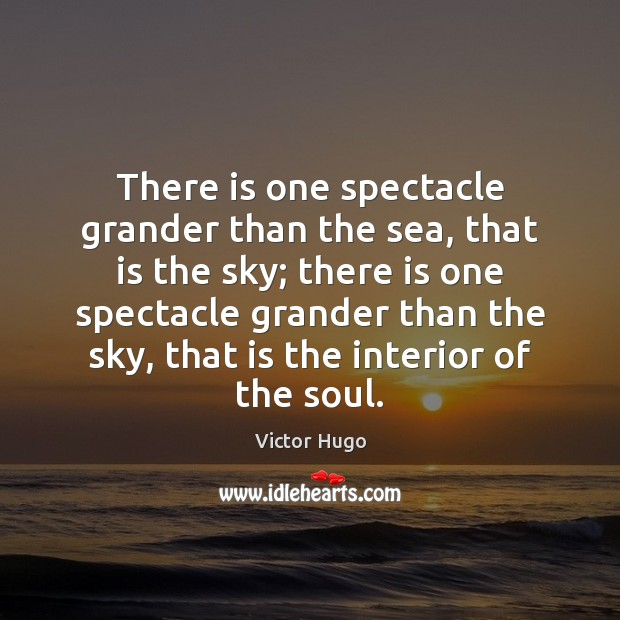 There is one spectacle grander than the sea, that is the sky; Image