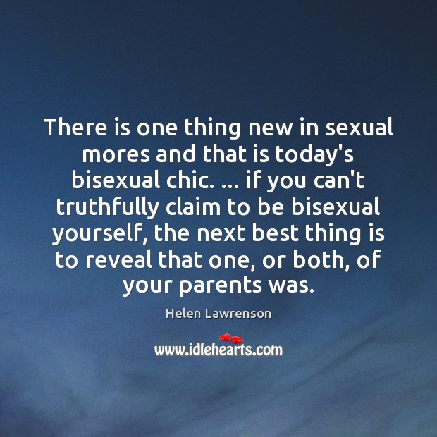 There is one thing new in sexual mores and that is today's Image