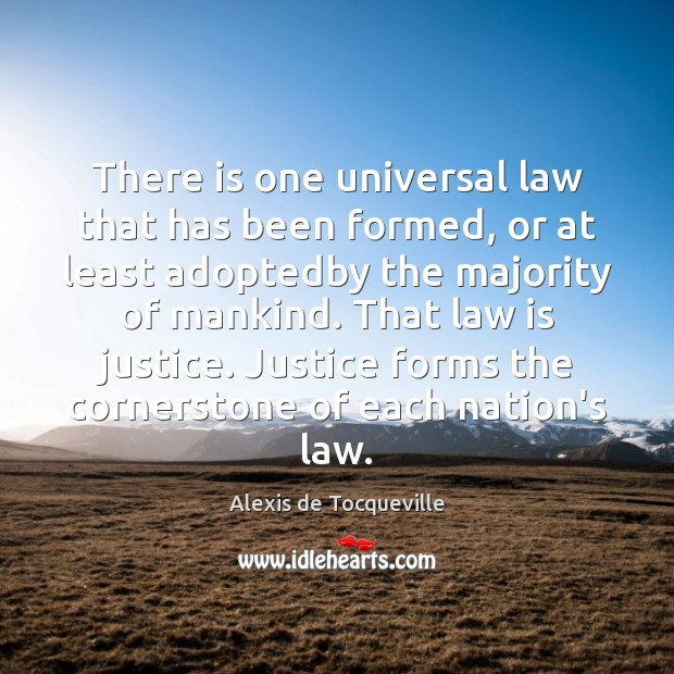 Image, There is one universal law that has been formed, or at least