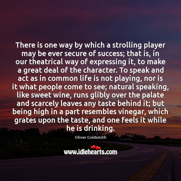 There is one way by which a strolling player may be ever Image