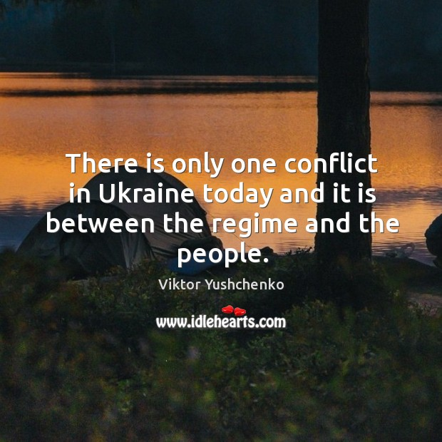 Image, There is only one conflict in ukraine today and it is between the regime and the people.