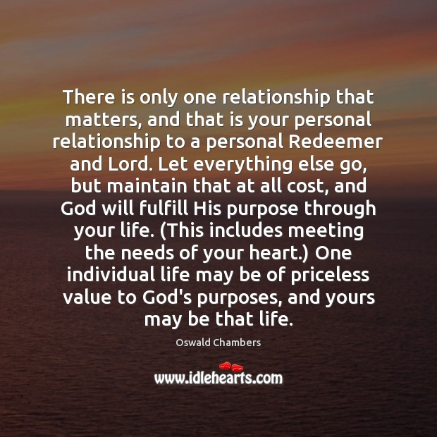 Image, There is only one relationship that matters, and that is your personal