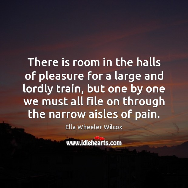 There is room in the halls of pleasure for a large and Image