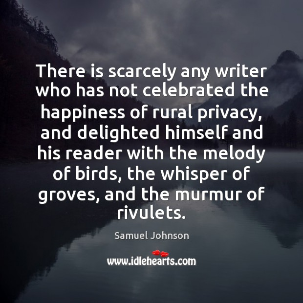 Image, There is scarcely any writer who has not celebrated the happiness of