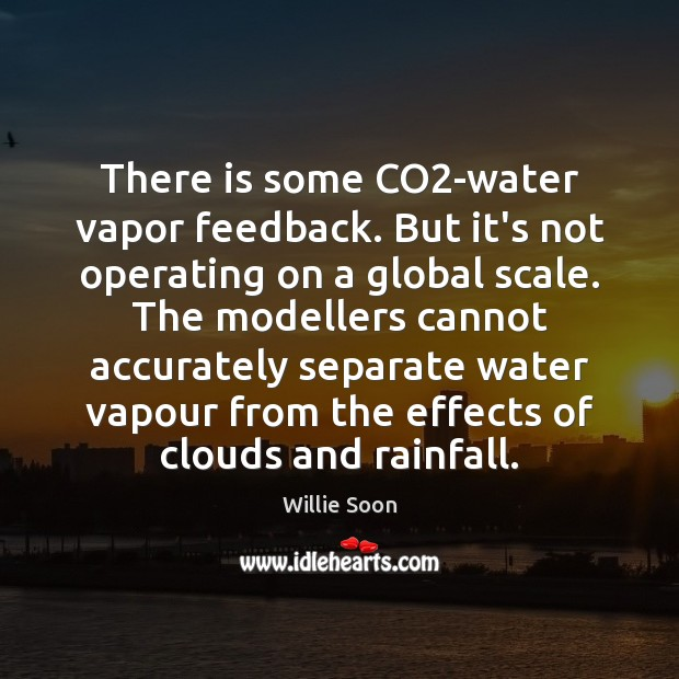 There is some CO2-water vapor feedback. But it's not operating on Image