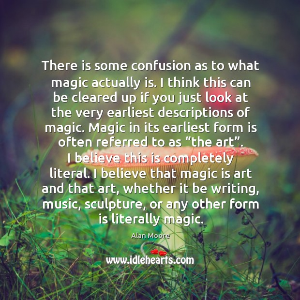 Picture Quote by Alan Moore