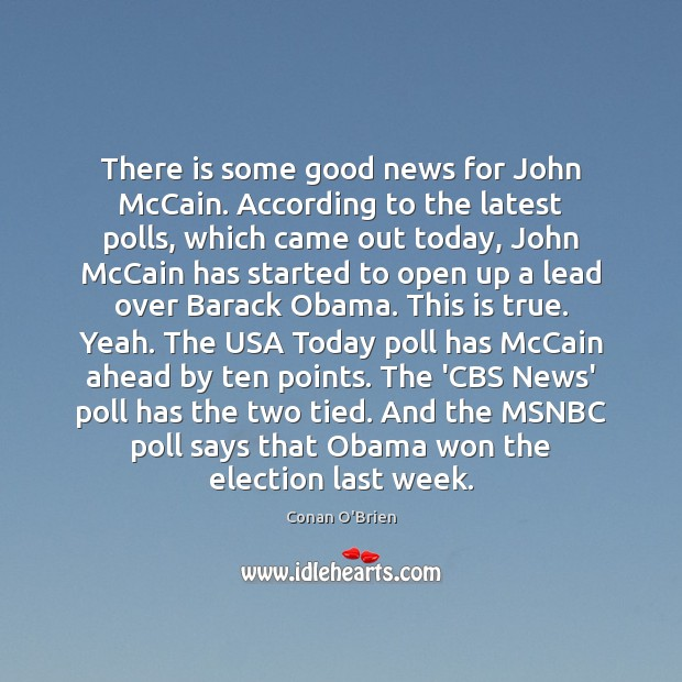 Image, There is some good news for John McCain. According to the latest