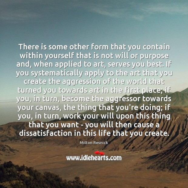 Image, There is some other form that you contain within yourself that is