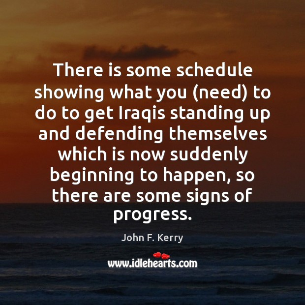 There is some schedule showing what you (need) to do to get Progress Quotes Image
