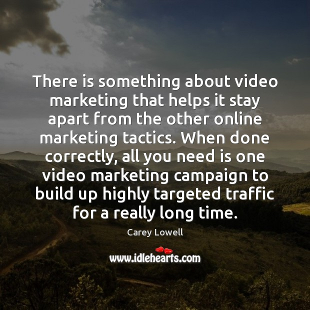 Image, There is something about video marketing that helps it stay apart from