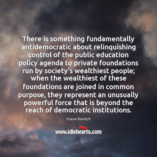 There is something fundamentally antidemocratic about relinquishing control of the public education Image