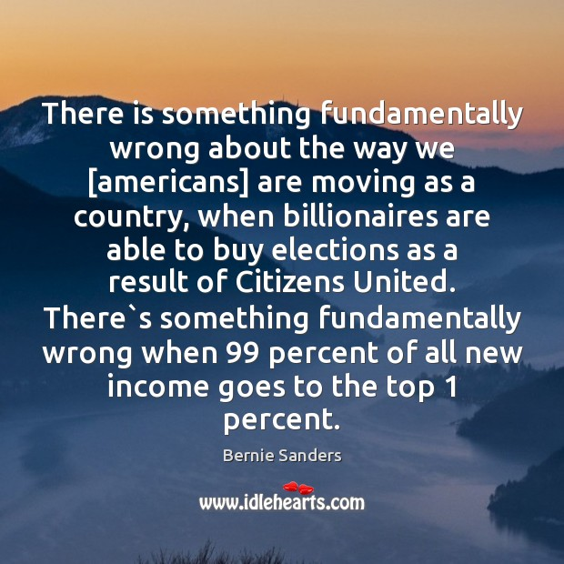Image, There is something fundamentally wrong about the way we [americans] are moving