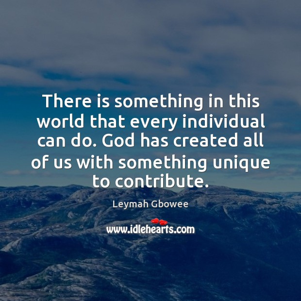 There is something in this world that every individual can do. God Image