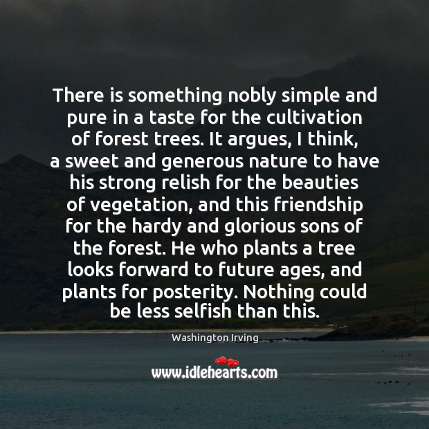 There is something nobly simple and pure in a taste for the Selfish Quotes Image