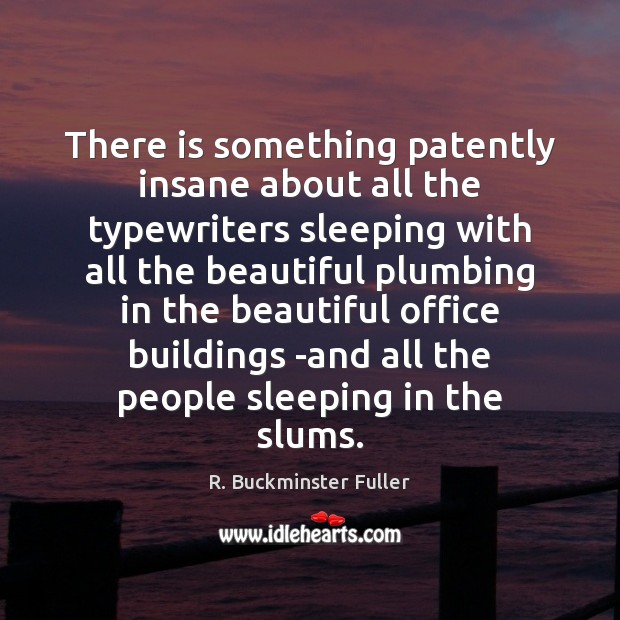 There is something patently insane about all the typewriters sleeping with all Image
