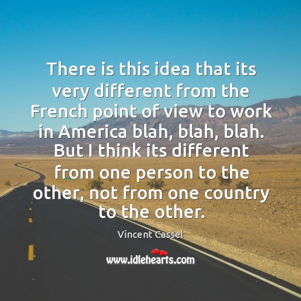 Image, There is this idea that its very different from the French point