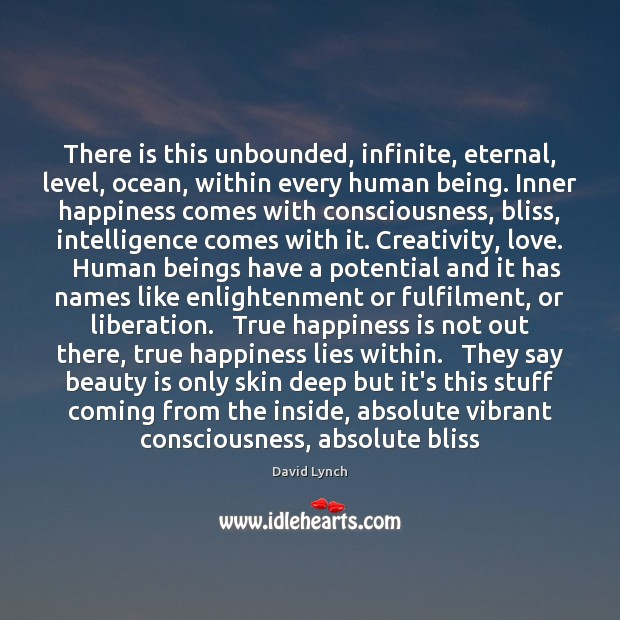 Image, There is this unbounded, infinite, eternal, level, ocean, within every human being.