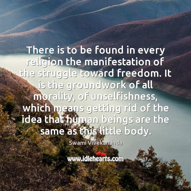 Image, There is to be found in every religion the manifestation of the