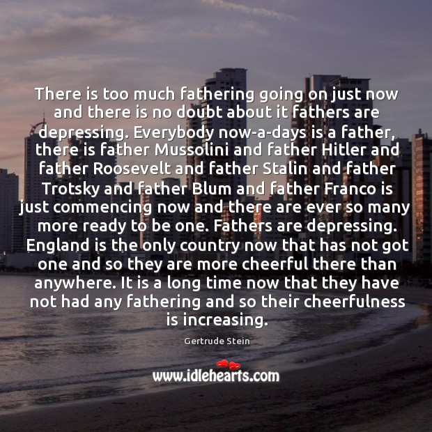 Image, There is too much fathering going on just now and there is