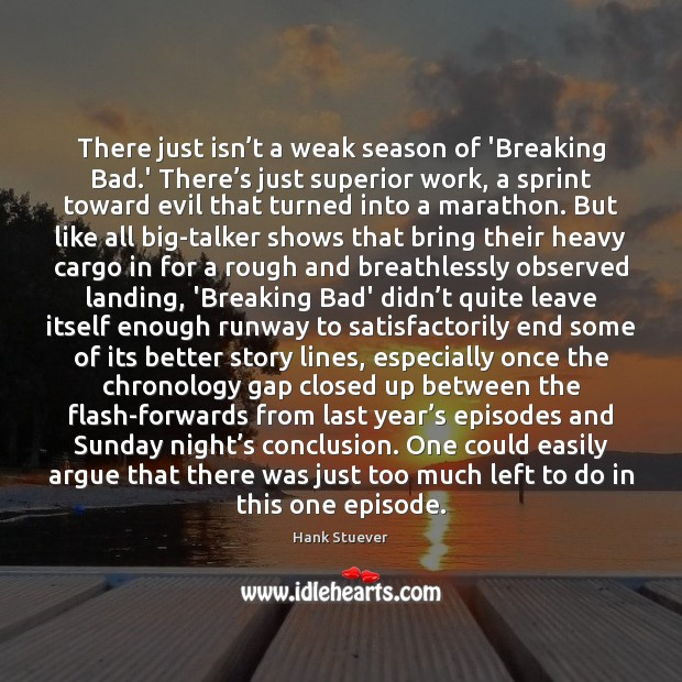 There just isn't a weak season of 'Breaking Bad.' There' Image