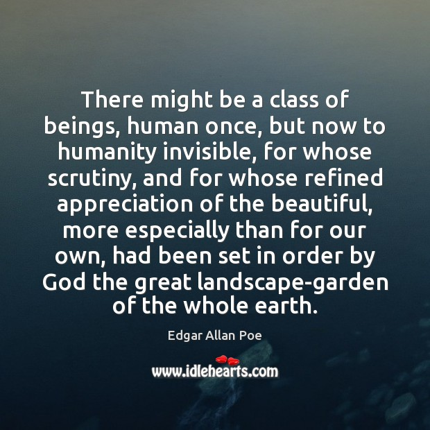 There might be a class of beings, human once, but now to Image