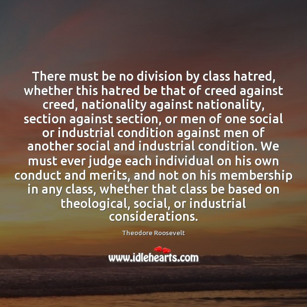 Image, There must be no division by class hatred, whether this hatred be