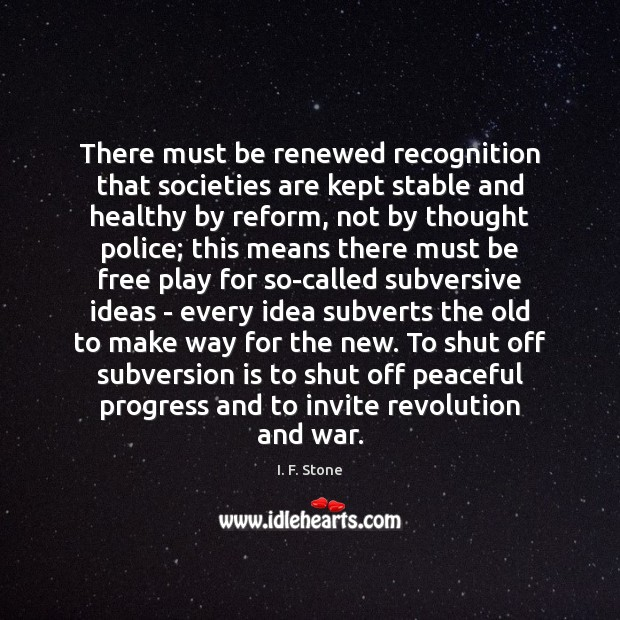 There must be renewed recognition that societies are kept stable and healthy Progress Quotes Image