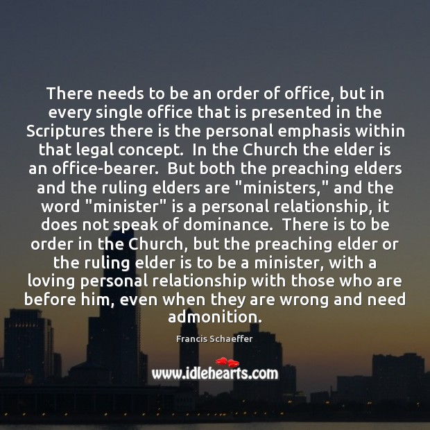 There needs to be an order of office, but in every single Legal Quotes Image