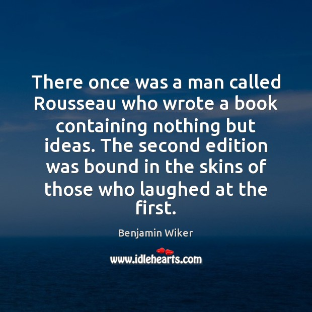 Image, There once was a man called Rousseau who wrote a book containing