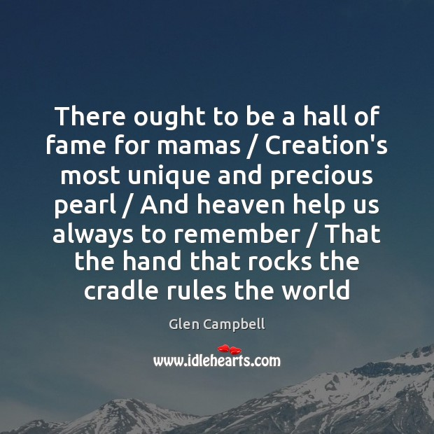Image, There ought to be a hall of fame for mamas / Creation's most