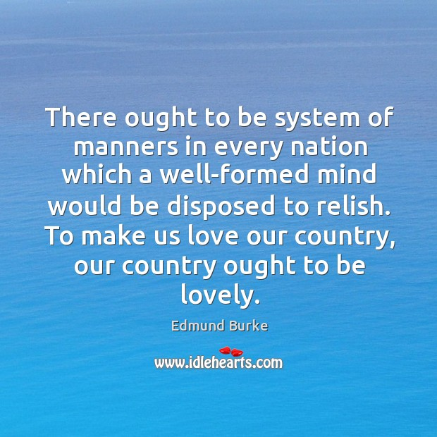 Image, There ought to be system of manners in every nation which a