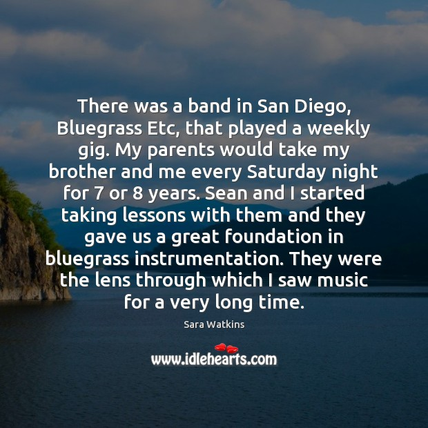 There was a band in San Diego, Bluegrass Etc, that played a Brother Quotes Image