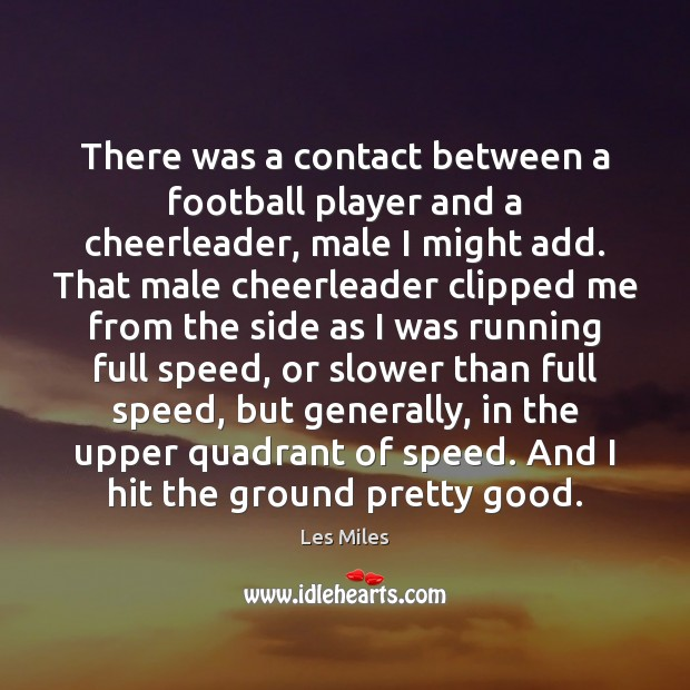 Image, There was a contact between a football player and a cheerleader, male