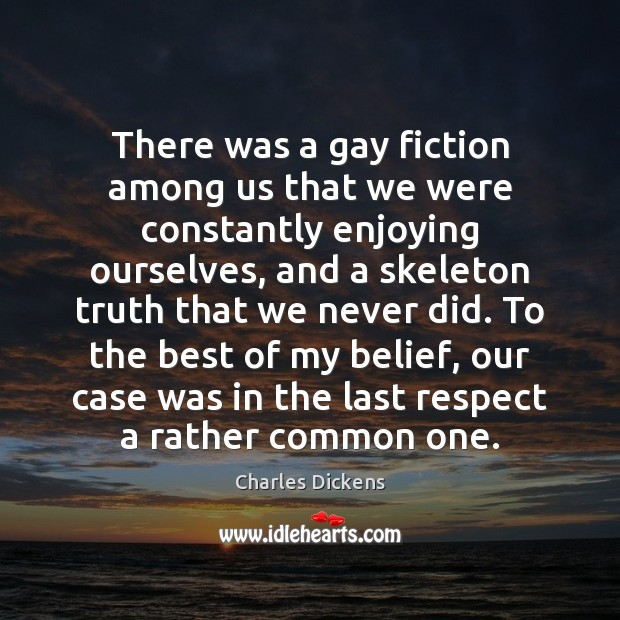 Image, There was a gay fiction among us that we were constantly enjoying