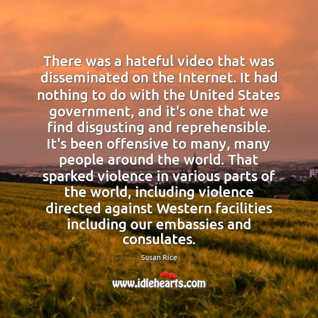 There was a hateful video that was disseminated on the Internet. It Offensive Quotes Image