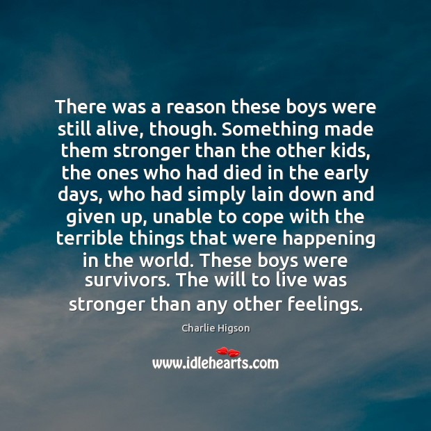There was a reason these boys were still alive, though. Something made Image
