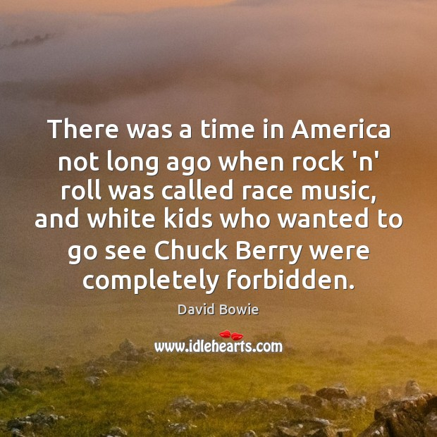 There was a time in America not long ago when rock 'n' Image