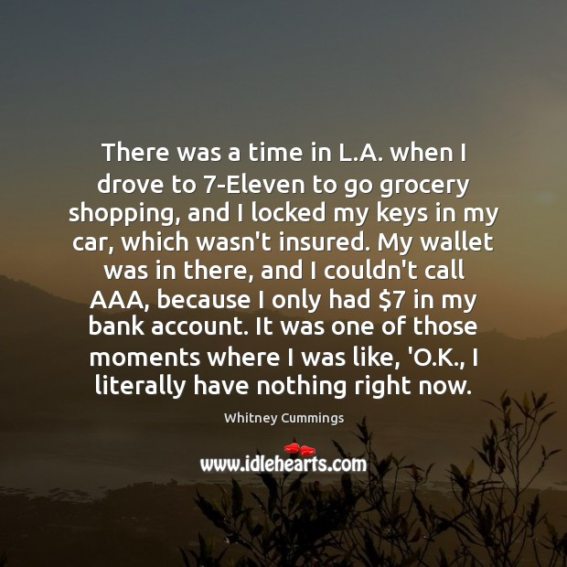 Image, There was a time in L.A. when I drove to 7-Eleven