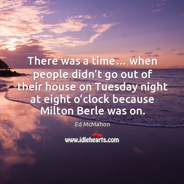 There was a time… when people didn't go out of their house on tuesday Image