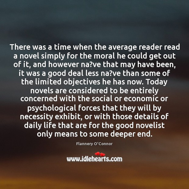 There was a time when the average reader read a novel simply Image