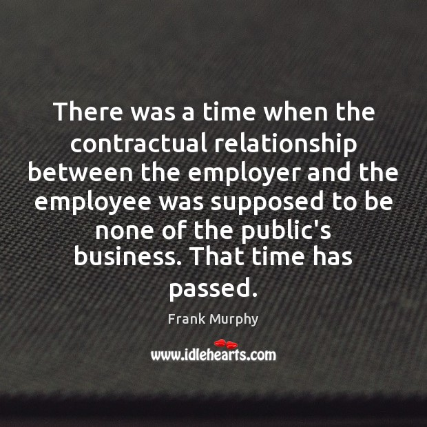 Image, There was a time when the contractual relationship between the employer and